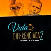 Vida Diferenciada 2