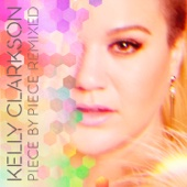 Piece by Piece (Idol Version) Kelly Clarkson