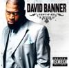 Certified (Bonus Track Version), David Banner