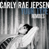 Your Type (Remixes) - Single