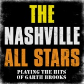 The Nashville All Stars - Playing the Hits of Garth Brooks, Vol. 1  artwork