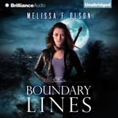 Melissa F. Olson - Boundary Lines: Boundary Magic, Book 2 (Unabridged)  artwork