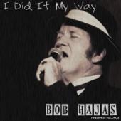 I Did It My Way - Bob Hajas Cover Art