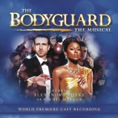 The Bodyguard the Musical - World Premiere Cast Recording