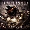 Asylum, Disturbed