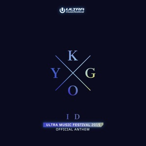 ID - Ultra Music Festival Anthem