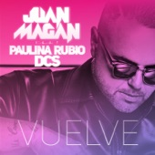 Vuelve (feat. Paulina Rubio & DCS) - Single