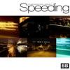 Speeding EP