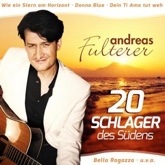Schlager des Südens – Andreas Fulterer