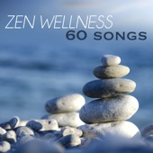 Wellness: 60 Zen Relaxing Nature Sounds Music for Pilates, Yoga, Reiki & Qi Gong, Flute & Piano Music for Peace and Calm