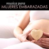 Música para Mujeres Embarazadas - Canciones para Calmar la Mente y la Ansiedad