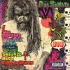 Rob Zombie - The Electric Warlock Acid Witch Satanic Orgy Celebration Dispenser  artwork