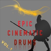 Epic Cinematic Drums Vol. 1 - EP