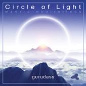 Circle Of Light - Guru Dass