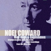 Why Must the Show Go On? (Remastered) - Noël Coward