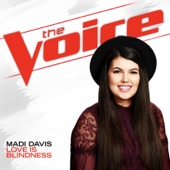 Love Is Blindness (The Voice Performance) - Madi Davis