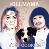 Killmama - Live in Concert