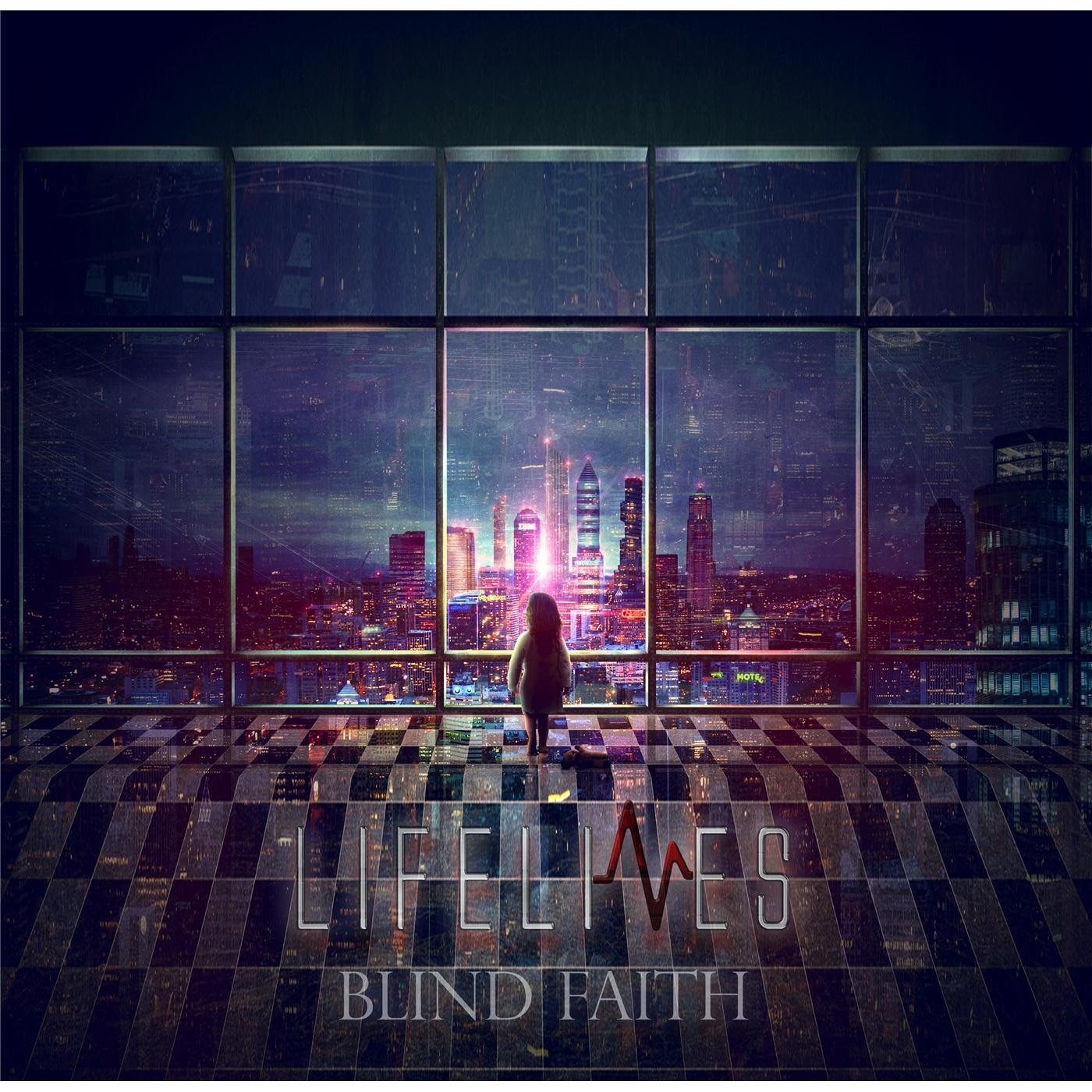 Lifelines - Blind Faith [EP] (2015)