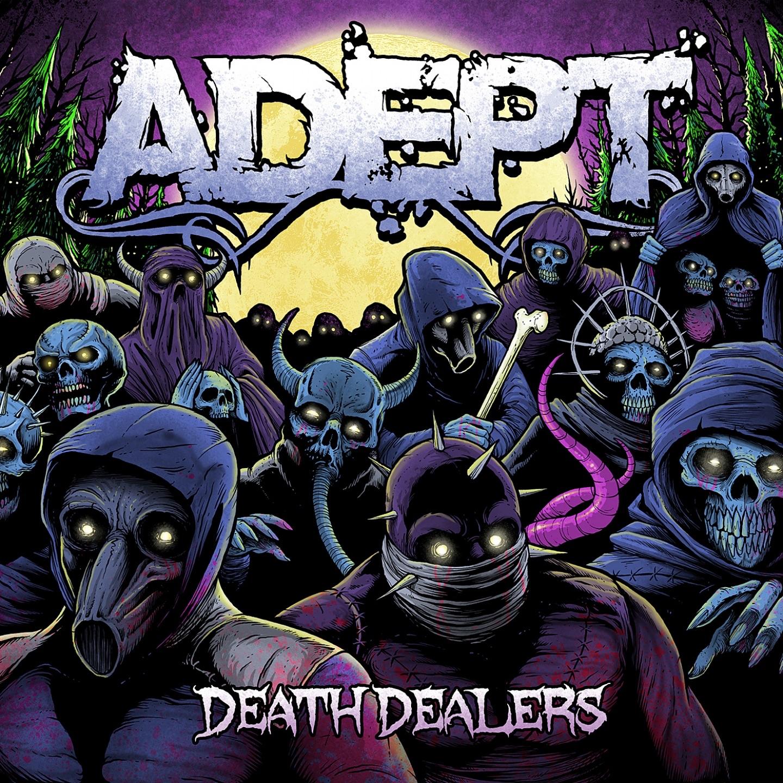 Adept - Death Dealers (2011)