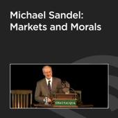 Michael Sandel: Markets and Morals