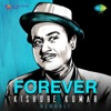 Forever Kishore Kumar: Bengali - Kishore Kumar