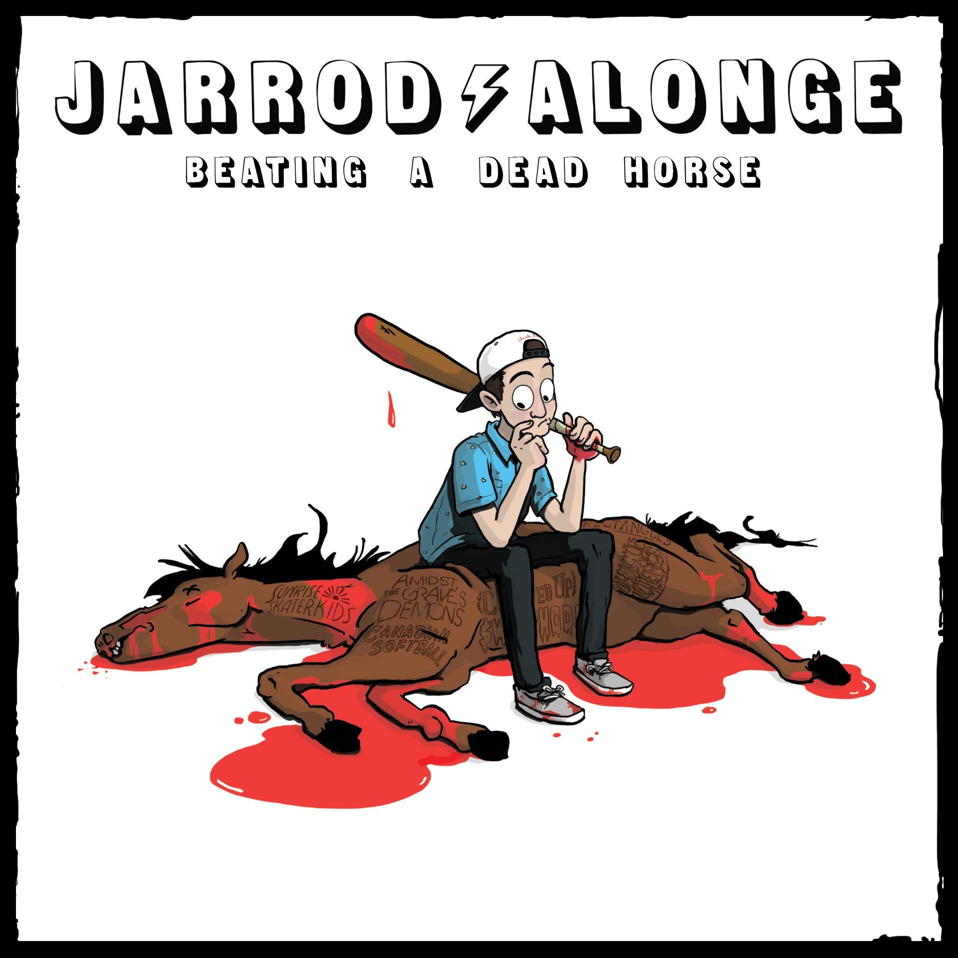 Jarrod Alonge - Beating A Dead Horse (2015)