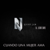 Cuando una Mujer Ama (feat. Andy Boy) [Remastered] - Single