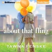 Tawna Fenske - About That Fling (Unabridged)  artwork