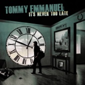 Tommy Emmanuel - It's Never Too Late  artwork