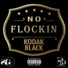 No Flockin - Single, Kodak Black