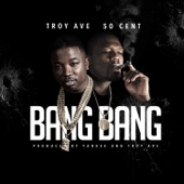 Bang Bang (feat. 50 Cent) - Single