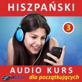 Hiszpanski - Audio Kurs Dla Poczatkujacych 3