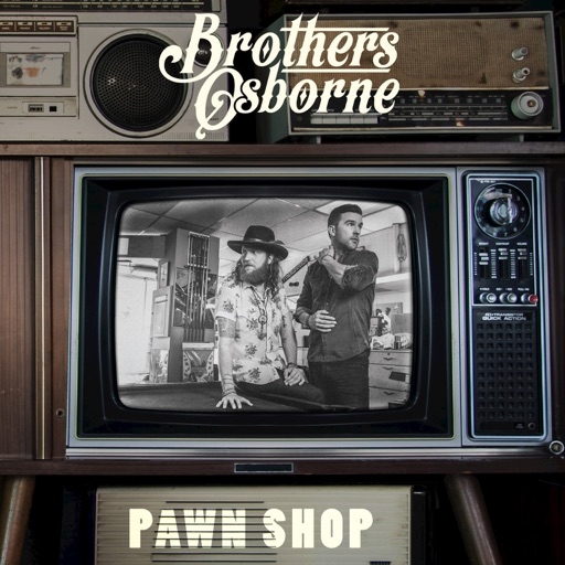 Stay a Little Longer - Brothers Osborne