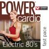 Power Cardio - Electric 80's