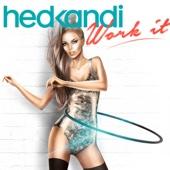 Hed Kandi Work It