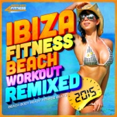 Ibiza Fitness Beach Workout Remixed 2015