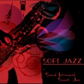 Soft Jazz – Sensual Instrumental Smooth Jazz Guitar & Sax Relaxing Bossa Nova Jazz Music
