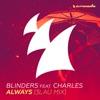 Always (feat. Charles) [3LAU Mix]