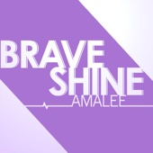Download AmaLee - Brave Shine (from