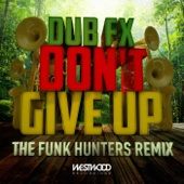 Don't Give Up (The Funk Hunters Remix) - Single cover art