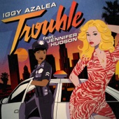 Trouble (Remixes) [feat. Jennifer Hudson] - Single