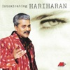 Intoxicating Hariharan
