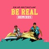 Be Real (feat. DeJ Loaf) [Dance Remixes] - Single