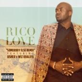 Somebody Else (Remix) [feat. Usher & Wiz Khalifa] - Single