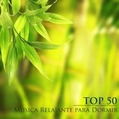 Top 50 Música Relajante para Dormir - Música de Relajacion y Serenidad, Música para Meditar, Pensamiento Positivo y Música Instrumental como Remedios para la Ansiedad
