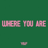 Hillsong Young & Free - Where You Are  artwork