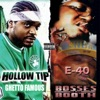 Bosses in the Booth & Ghetto Famous (Deluxe Edition)