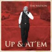 Tim Watson - Up & At 'Em  artwork
