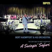 A Swingin' Safari - The Very Best of Bert Kaempfert