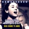 Dio come ti amo (Remastered) - Single, Gigliola Cinquetti